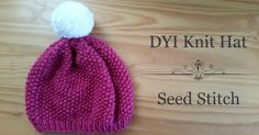 HipCreative Seed Stitch Hat If youo need help knitting this pattern, please click on the link below for full video tutorial...
