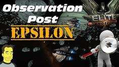 Elite Dangerous Horizons : Observation Post Epsilon Trifid Sector gameplay