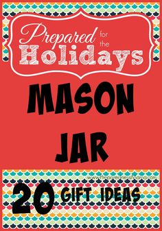 If you are looking for a thoughtful and frugal gift – look no farther than the simple Mason Jar. These gift ideas are easy to make and great for your budget