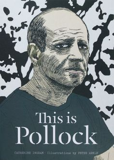 Title This is Pollock / Catherine Ingram ; illustrations by Peter Arkle. Format Book Published London : Laurence King Publishing Ltd. Jackson Pollock, Art Books For Kids, Western Landscape, National Art, Beautiful Book Covers, Cool Books, Arts Ed, Art Classroom, Science And Nature