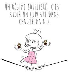 régime-équilibré / un regime equilibre c'est avoir un cupcake dans chaque main