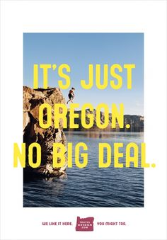 W+K Gives Oregon the Humblest Tourism Slogan Yet: 'We Like It Here. You Might Too' | Adweek