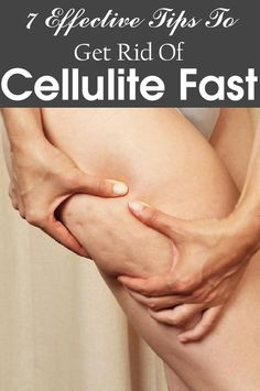 However, there are women who have cellulite in their arms as well. Is there an effective, yet quick way to get rid of the cellulite?
