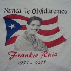 Still so many yrs later and I miss him and his music so much! Frankie Ruiz, Salsa Musica, Latin Quotes, Puerto Rico History, Puerto Rican Culture, Mexican Actress, Puerto Rican Recipes, To My Parents, Latin Music