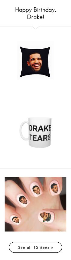 """Happy Birthday, Drake!"" by polyvore-editorial ❤ liked on Polyvore featuring DRAKE, home, home decor, black home decor and handmade home decor"