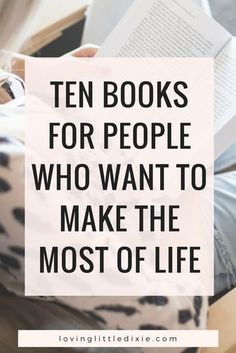 Books for People Who Want to Make the Most of Life Ten personal development books to add to your reading list this year.Ten personal development books to add to your reading list this year. Reading Lists, Book Lists, Reading Books, Reading Quotes, Life Changing Books, Personal Development Books, Leadership Development, Startup, Self Improvement Tips