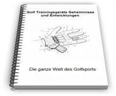 Golf Trainingsgeräte - Geheimnisse und Entwicklungen -