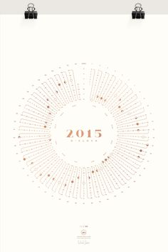 2015 o'clock : The 2015 o'clock poster is inspired by astronomy and my love for minimalistic infographics. It depicts the upcoming year's 53 weeks and 365 days on a clockwise annual trip around the sun and shows the dates of new moon, quarter moon and ful Data Table, Diagram Design, Information Design, Yearly Calendar, Calendar Design, Silk Screen Printing, Creative Industries, Oclock, Data Visualization