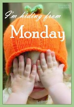 Happy Monday Quotes Discover Im hiding from Monday Im hiding from Monday monday monday sucks i hate monday monday quote monday image quotes monday quotes and sayings monday image Happy Morning Quotes, Morning Memes, Morning Messages, Monday Humor, Monday Quotes, Monday Monday, Saturday Memes, Job Quotes, Manic Monday