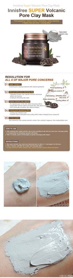 Innisfree Super Volcanic Pore Clay Mask is a Jeju volcanic scoria clay mask to intensively adsorb sebum and purify pores. Jeju volcanic scoria is formulated from solidified lava caused by volcanic eruptions in Jeju Island. This pure and rare ingredient adsorbs impurities and sebum that are deeply embedded within skin pores.