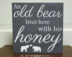 To my lovely bear