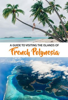Dreaming of over-water bungalows and turquoise ocean? The islands of French Polynesia have all of that and more! #Frenchpolynesia