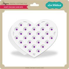 Heart Stacking Card Dots - Lori Whitlock's SVG Shop