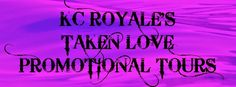 Smut Fanatics: Taken Love by K.C. Royale Release Day Blitz!!