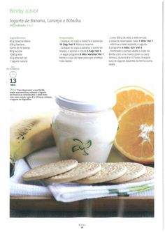 Revista bimby pt-s01-0006 - janeiro 2009 Actifry, Breakfast Snacks, Yogurt, Food And Drink, Low Carb, Healthy Recipes, Vegan, Banana, Desserts
