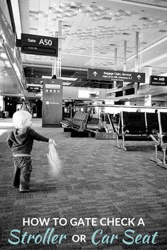 How to gate check a stroller or car seat: guide to checking all the gear you want to bring on the plane when traveling with a baby.