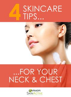Your neck and chest should not be ignored in your skin care regimen!  These areas tend to be more delicate and require certain products.  Read Garnier SkinActive's four tips for taking care of your décolletage.