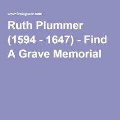 Ruth Plummer (1594 - 1647) - Find A Grave Memorial