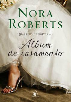 Livrólogos – Editora Arqueiro revela a capa de Álbum de casamento – Nora Roberts