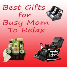 Best gifts for a busy Mom to relax.