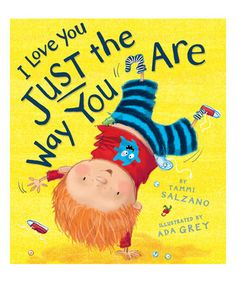 I Love You Just the Way You Are Hardcover #zulily #zulilyfinds