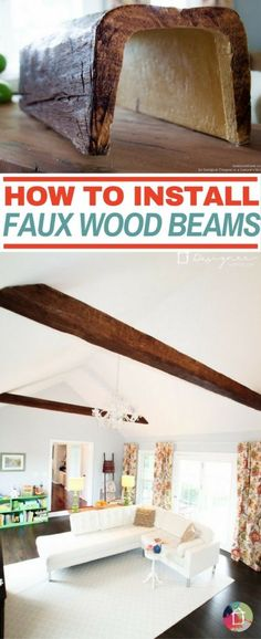 How to Install Faux Wood Beams