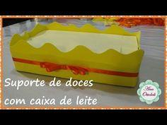 Suporte de Doces com Caixa de Leite   Reciclagem   Festas - YouTube