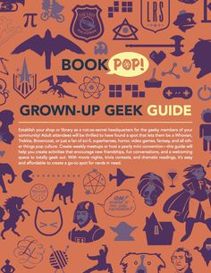 Check out our Grown-Up #Geek Guide for #BookPop!   #QuirkBooks #education #resources #publishing