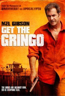 'Get the Gringo' - there was a time when Mel Gibson didn't annoy everyone with his antics.  Back then, I loved watching the man act, and there's been a lot less opportunities for me to do that these days.  But here's another chance, and I'm not gonna miss it.
