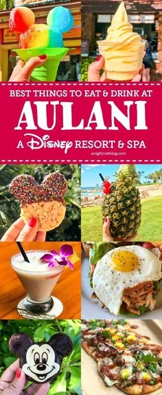 From Mickey Shaped Treats to fresh Poke Bowls, discover The Best Things to Eat and Drink at Aulani - A Disney Resort & Spa. #cruisetipsdrinks