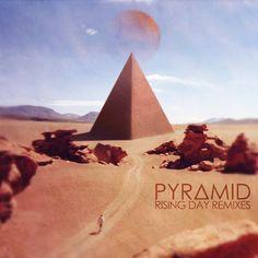 Pyramid - Rising day remixes