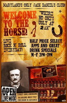 """The Horse was the last destination before the mysterious death of American writer E.A. Poe. In addition to being Baltimore's oldest saloon, it is the only bar in Maryland to exist before, during, and after prohibition. It operates as America's oldest continually operated saloon."" The Horse You Came in On, 1626 Thames Street, Fells Point."