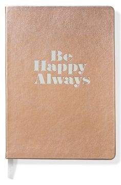 Fringe Studio 'Be Happy Always' Softcover Journal gift available at @Nordstrom #bff #bestie #unique #gifts