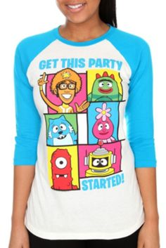 Need this for march with @Amanda Kirkland! Yo Gabba Gabba! Get This Party Started Raglan Tee- ADULTS