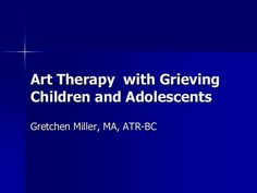 Visual overview of using art therapy with grieving children and adolescents by Registered Board Certified art therapist Gretchen Miller, MA, ATR-BC. Grief Activities, Counseling Activities, Art Therapy Activities, Therapy Tools, Play Therapy, Therapy Ideas, Grief Counseling, School Counseling, Child Life Specialist
