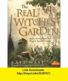 The Real Witches Garden (9780738721248) Kate West , ISBN-10: 0738721247  , ISBN-13: 978-0738721248 ,  , tutorials , pdf , ebook , torrent , downloads , rapidshare , filesonic , hotfile , megaupload , fileserve