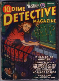 "The Alfred Hitchcock masterpiece ""Rear Window"" starring Jimmy Stewart, Grace Kelly, Wendell Corey, Thelma Ritter, & Raymond Burr was based on ""It Had To Be Murder"" - a novelette by Cornell Woolrich in the February 1942 issue of Dime Detective Magazine"