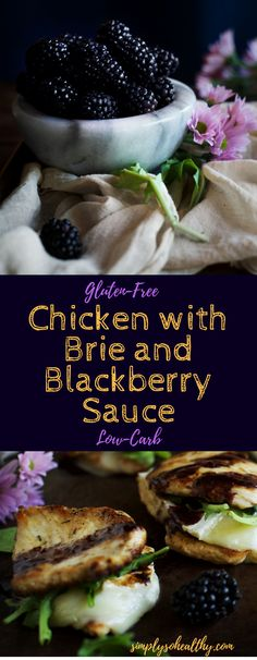 Imagine soft and melty brie sandwiched between tender garlic and thyme seasoned chicken pieces then topped with a sweet tart drizzle of blackberry sauce. Add a bit of crunch of arugula and this recipe makes a summer dream come true. Thankfully, it's still low-carb and gluten free!