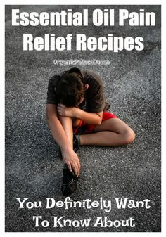 Essential oils to relieve pain naturally.