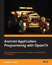 Free Book - Android Application Programming with OpenCV (Computers & Technology, Programming & App Development, Graphics & Multimedia)