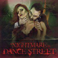 A NIGHTMARE ON DANCE STREET - Sat 11 July, 2015