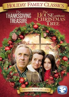 Thanksgiving Treasure / House Without a Christmas Tree: Jason Robards, Kathryn Walker, Lisa Lucas, Alexa Kenin, Mildred Natwick
