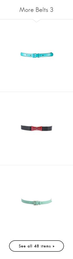 """More Belts 3"" by franceseattle ❤ liked on Polyvore featuring accessories, belts, lauren ralph lauren, vince camuto, aqua belt, vince camuto belt, forever 21 belts, forever 21, mint belt and tory burch"
