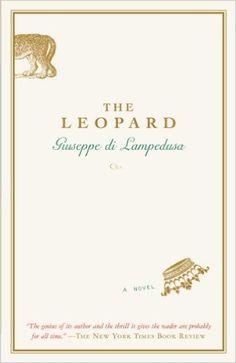 The Leopard: A Novel - Kindle edition by Giuseppe Di Lampedusa, Gioacchino Lanza Tomasi, Archibald Colquhuon. Literature & Fiction Kindle eBooks @ AmazonSmile.