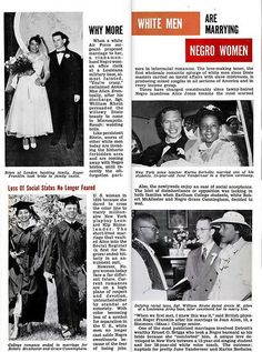 "Jet Magazine Dec. 3, 1953. Notice the wording: ""Why More White Men Are Marrying Negro Women"".   The article can be read here: http://books.google.com/books?id=0r8DAAAAMBAJ&printsec=frontcover&source=gbs_v2_summary_r&cad=0#v=onepage&q=&f=false"