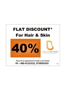 40% Discount at Beauty Beyonds Unisex Salon and Spa for Appointment Call us at: +91-8041315522, +91 9738956593