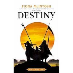 Destiny (Trinity, book by Fiona McIntosh - book cover, description, publication history. Good Books, My Books, Robin Hobb, Living In England, Books To Buy, Paladin, Fiction Books, Destiny, Third