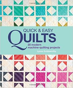Quick and Easy Quilts by Lynne Goldsworthy