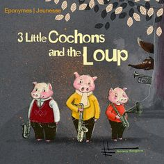 3 Little Cochons and the Loup de Heavy Fingers, livret illustré par Claire Chavenaud Éponymes Snoopy, Fictional Characters, Art, Youth, Wolves, Art Background, Kunst, Performing Arts, Fantasy Characters
