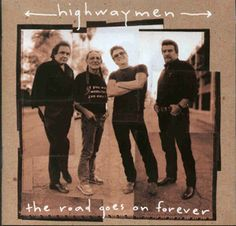 Highwaymеn The Road Goes On Forever (1995)